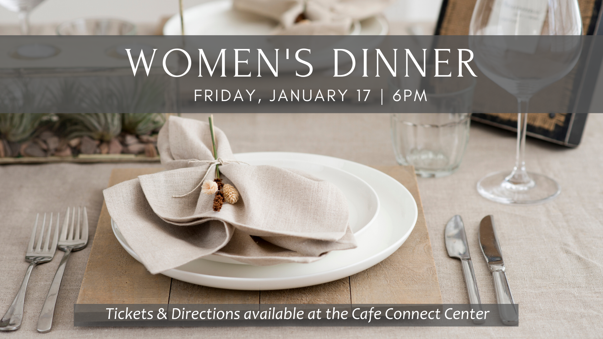 Women's Ministry Dinner (Off-Campus)